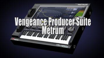 vengeance producer suite metrum - Vengeance Producer Suite - Metrum official product video