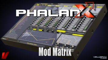 Vengeance Producer Suite – Phalanx Tutorial Video: 06 Mod Matrix