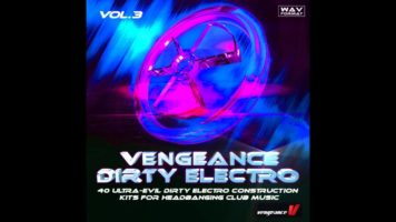 Vengeance-Sound.com – Vengeance Dirty Electro Vol. 3