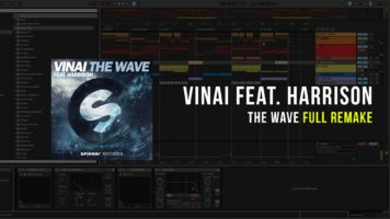 vinai the wave ft harrison ablet - VINAI - The Wave ft. Harrison (Ableton FULL Remake)