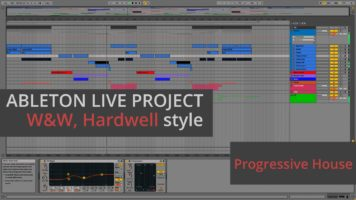 W&W, Hardwell – Live The Night Remake & Ableton Live Project