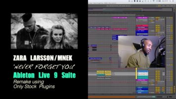 zara larssonmnek never forget yo - Zara Larsson/MNEK - Never Forget You | Ableton Live Remake Project