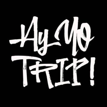 AY YO TRIP! - Tech House