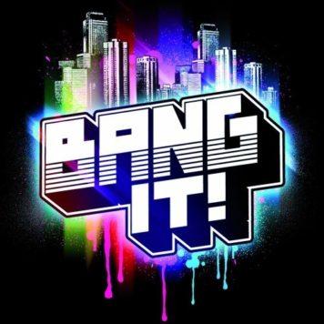 Bang It - Electro House
