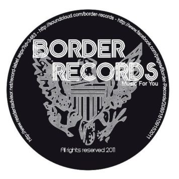 Submit your DEMO TRACK to Border Records here | Record Label