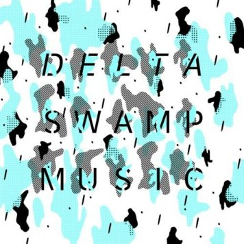 Delta Swamp Music - Chill Out