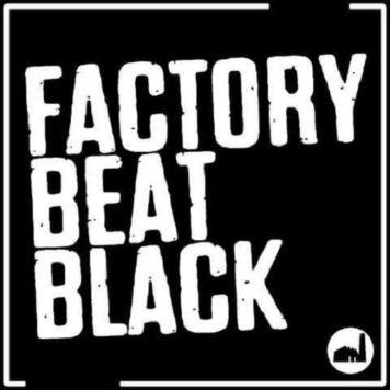 Factory Beat Black - Techno