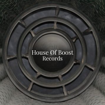 House Of Boost Records - House