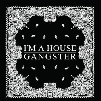 I'm a House Gangster - House - Canada