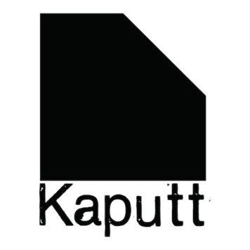 Kaputt - Techno - Germany
