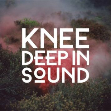 Knee Deep In Sound - Tech House