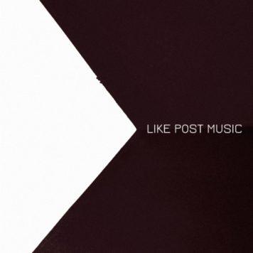 LIKE POST MUSIC - Electronica