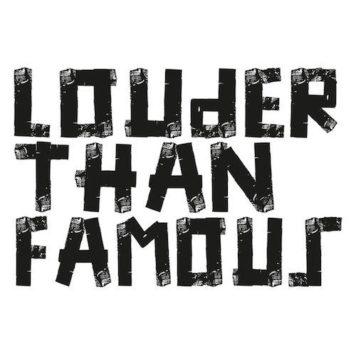 Louder Than Famous - Deep House