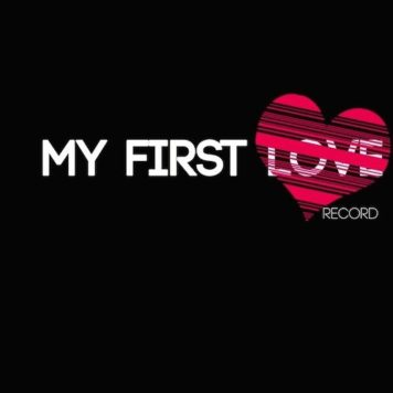 My First Love Record - Tech House