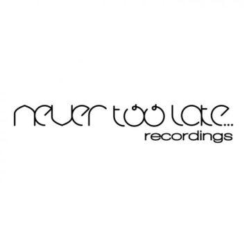 Never Too Late Recordings - Progressive House