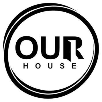 Our House - Tech House