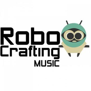 RoboCrafting Music - Techno -