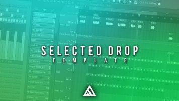 FREE! Selected Style Drop Template [FL Studio FREE FLP]